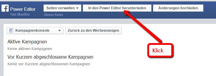 Zuerst muss alles in den Power Editor herunter geladen werden